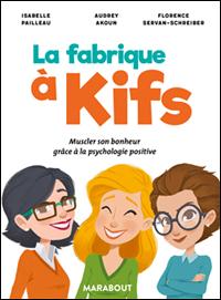 La fabrique à kifs : le livre